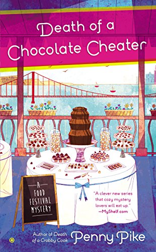 Death of a Chocolate Cheater (A Food Festival Mystery Book 2)