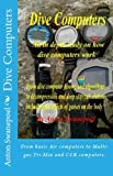 Dive Computers (Scuba Diving Book 1)