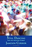 Still Dancing, Jameson Currier, 0983285187