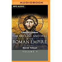 The Decline and Fall of the Roman Empire, Volume V