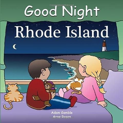 Good Night Rhode Island by Gamble, Adam [Our World of Books,2008] (Board book) (Good Night Rhode Island Book)