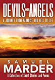 img - for Devils Among Angels: A Journey From Paradise And Hell To Life book / textbook / text book