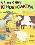 A Place Called Kindergarten, Jessica Harper, 0399242260
