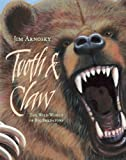Tooth and Claw, Jim Arnosky, 1402786247