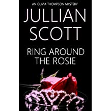 Ring Around the Rosie (An Olivia Thompson Mystery Book 1)