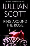 Ring Around the Rosie (An Olivia Thompson Mystery Book 1) by  Jullian Scott in stock, buy online here