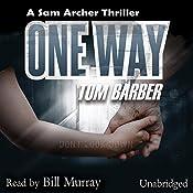 One Way | Tom Barber