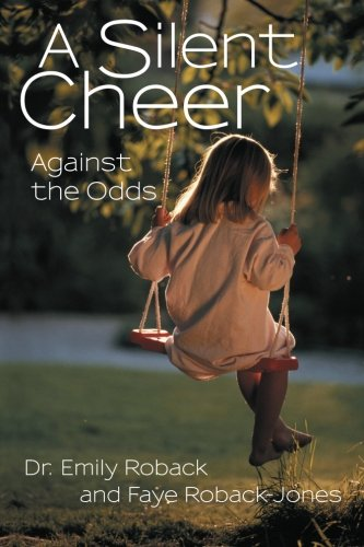 A Silent Cheer: Against the Odds