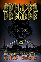 Blade Breaker (The Shadow Wolf Sagas #1)