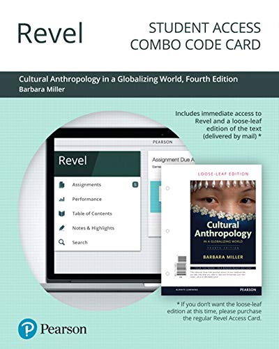 Revel for Cultural Anthropology in a Globalizing World -- Combo Access Card (4th Edition)