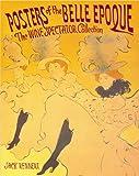 Posters of the Belle Epoque, Jack Rennert, 0757000649