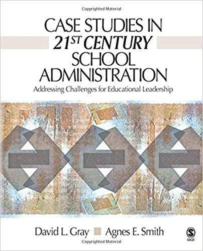 case studies in 21st century school administration addressing