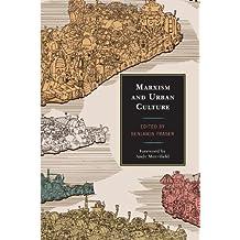 Marxism and Urban Culture