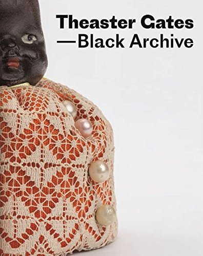 D0wnl0ad Theaster Gates: Black Archive<br />[W.O.R.D]