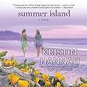 Summer Island Hörbuch von Kristin Hannah Gesprochen von: Joyce Bean