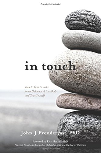 - In Touch: How to Tune In to the Inner Guidance of Your Body and Trust Yourself