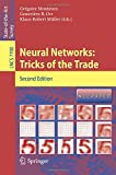 Neural Networks, Second Edition: Tricks of the Trade (Lecture Notes in Computer Science/Theoretical Computer Science and General Issues)
