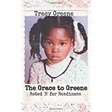 """The Grace to Greene: Rated """"R"""" for Readiness"""
