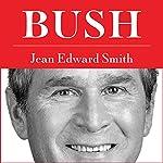 Bush | Jean Edward Smith