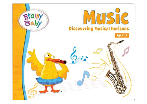 Brainy Baby Music Board Book: Discovering Musical Horizons Deluxe Edition (Cool Words Beginning With E)