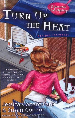 Turn Up the Heat (A Gourmet Girl Mystery)