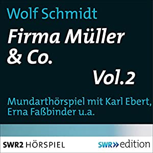 Firma Müller & Co. 2 Hörspiel