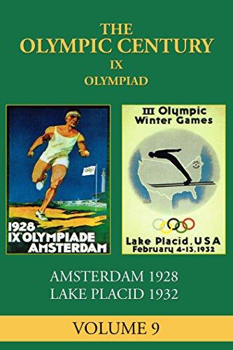 (IX Olympiad: Amsterdam 1928, Lake Placid 1932 (The Olympic Century Book 9))
