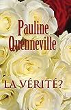 La Vérité?, Pauline Quenneville, 1425188079