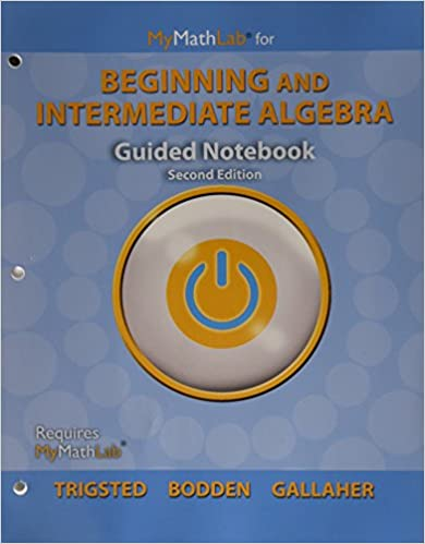 Mylab math for trigstedboddengallaher beginning intermediate mylab math for trigstedboddengallaher beginning intermediate algebra access card plus guided notebook 2nd edition kirk trigsted kevin bodden fandeluxe Gallery