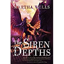 The Siren Depths (The Books of the Raksura Book 3) (English Edition)