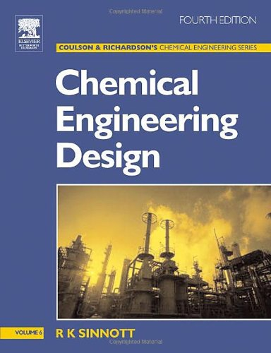 Chemical Engineering Design: Chemical Engineering Volume 6 (Chemical Engineering Series)