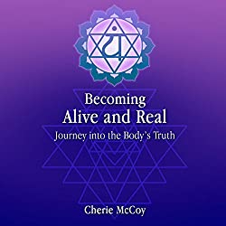 Becoming Alive and Real