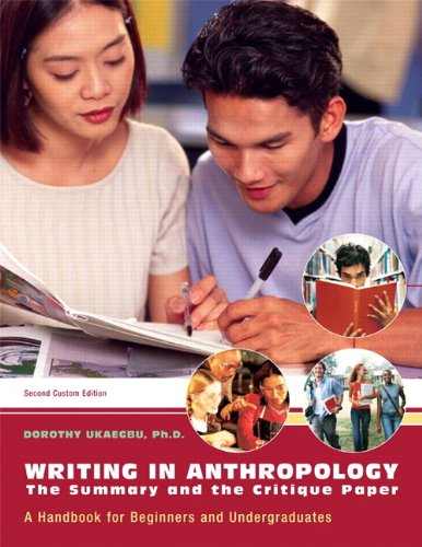 Writing in Anthropology: The Summary and the Critique Paper (2nd Edition)