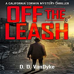 Off the Leash: A California Corwin P.I. Mystery Short Story