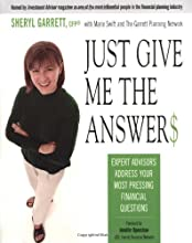 Just Give Me the Answer$: Expert Advisors Address Your Most Pressing Financial Questions