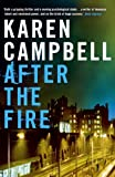 Front cover for the book After the Fire by Karen Campbell