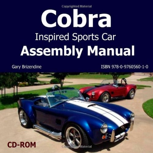 Shelby AC Cobra Inspired Sports Car Assembly Manual (Cobra Cars)