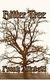 Bitter Tree, Frank Altobelli, 1921636157