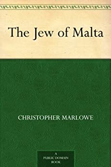 The Jew of Malta by [Marlowe, Christopher]