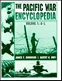 The War in the Pacific Encyclopedia, James F. Dunnigan and Albert A. Nofi, 0816034370
