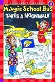 Takes a Moonwalk, Joanna Cole, 0439684005
