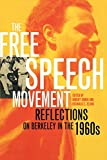 img - for The Free Speech Movement: Reflections on Berkeley in the 1960s book / textbook / text book