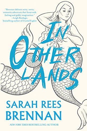 In Other Lands by [Brennan, Sarah Rees]