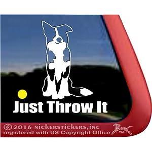 JUST Throw IT | Border Collie Dog Vinyl Window Auto Decal Sticker 21