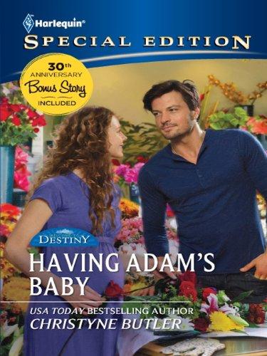 Having Adam's Baby (Welcome to Destiny Book 5)