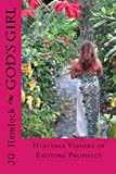 God's Girl: Heavenly Visions of End Time Prophecy I (Journal Book 1)