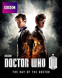 Doctor Who 50th Anniversary: The Day of the Doctor
