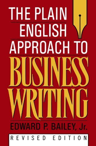 The Plain English Approach to Business Writing Revised