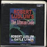 Robert Ludlum's the Altman Code (Covert-One)