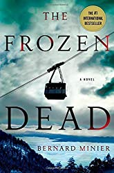 The Frozen Dead by Minier, Bernard (2014) Hardcover